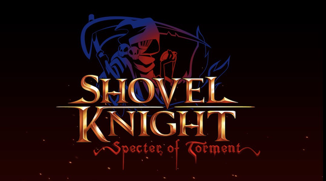 Shovel Knight: Specter of TormentReview
